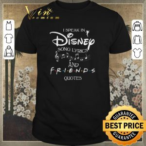 Awesome I speak in Disney song lyrics and Friends quotes shirt sweater