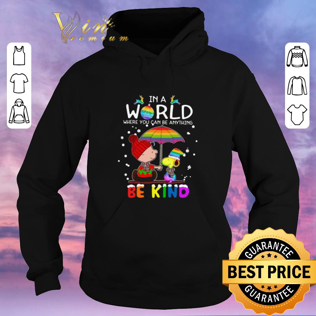 Awesome LGBT In a world where you can be anything Be Kind Snoopy Christmas shirt sweater 4 - Awesome LGBT In a world where you can be anything Be Kind Snoopy Christmas shirt sweater