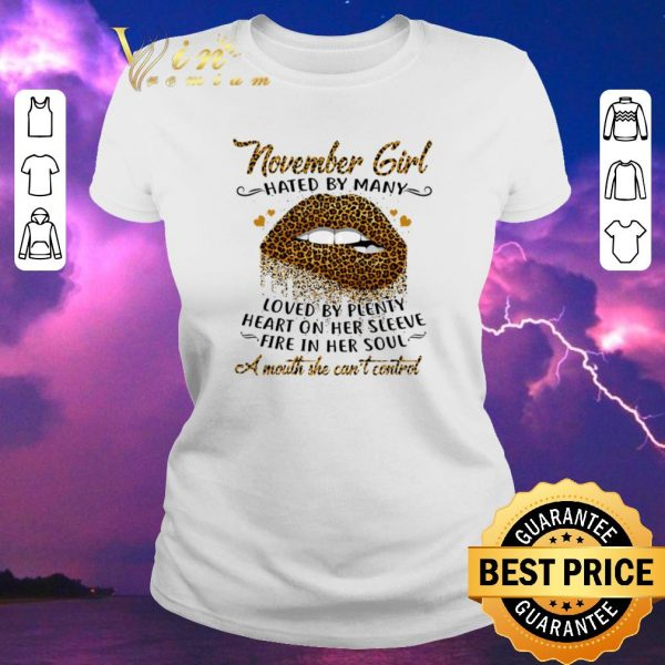 Awesome Lips november girl hated by many loved by plenty heart on her shirt sweater