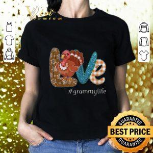 Cheap Thanksgiving Love Grammylife Turkey chicken shirt
