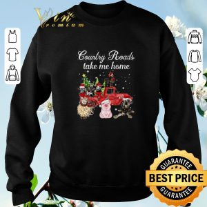 Farm Country Roads take me home cows sheep chicken pig donkey shirt sweater 2