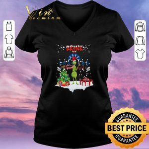 Hot Christmas Grinch Drink up Farmers Insurance shirt