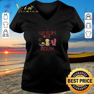 Hot I'm a flip flops beer & ocean kinda girl shirt sweater 2019