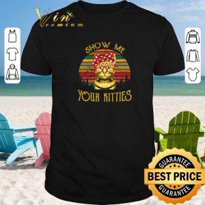 Hot Show Me Your Kitties Sunset shirt sweater 2019