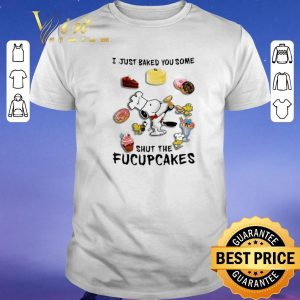 Hot Snoopy i just baked you some shut the fucupcakes shirt sweater