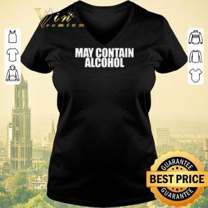 Nice May Contain Alcohol shirt sweater 1