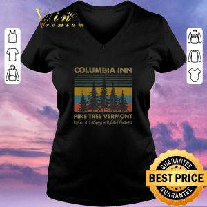 Original Vintage Columbia Inn Pine Tree Vermont Where It's Always A White Christmas shirt