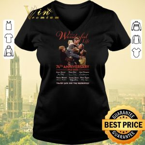 Premium Signature It's a wonderful life 74th anniversary 1946 2020 thank shirt