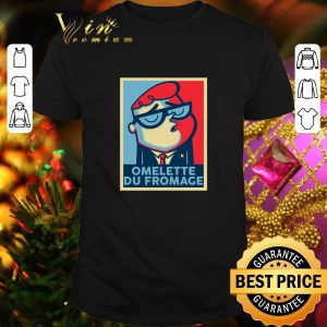 Pretty Omelette Du Fromage Art shirt