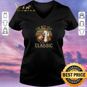 Pretty Vintage Calvin and Hobbes I'm not old I'm a Classic shirt