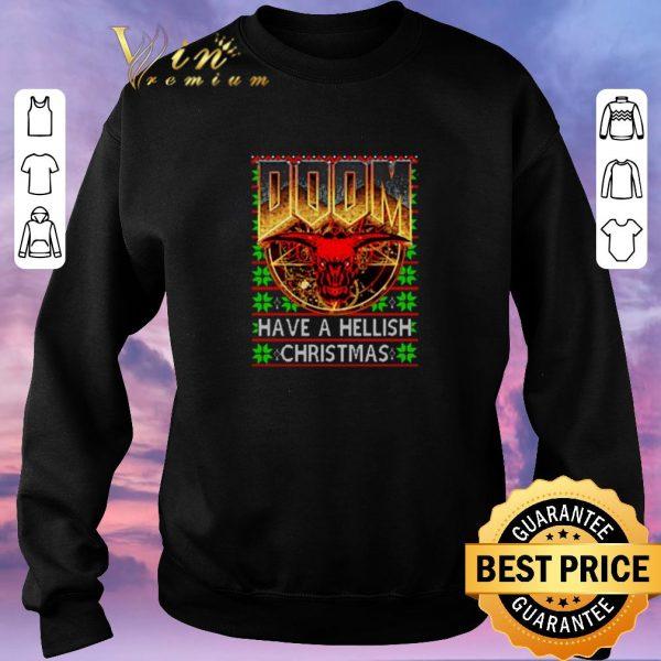 Top DOOM Have a Hellish Christmas shirt sweater