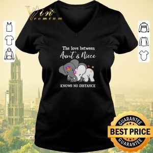 Top Elephants the love between aunt & niece knows no distance shirt sweater