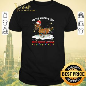 Top Horse on the naughty list and I regret nothing Christmas shirt sweater