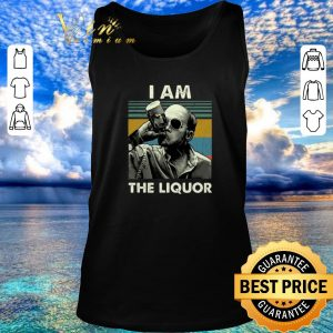 Top Jim Lahey I am the liquor vintage shirt 2020