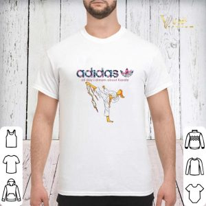 adidas all day i dream about Karate shirt sweater 2