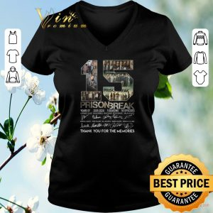 Awesome 15 years of Prison Break thank you for the memories all signature shirt sweater 1