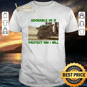 Awesome Baby Yoda adorable he is protect him i will The Mandalorian shirt