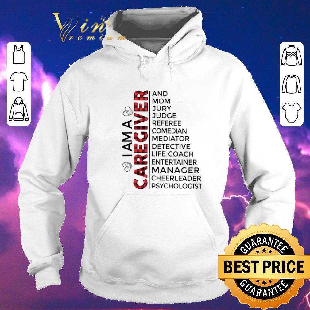 Awesome I am a caregiver and mom jury judge referee comedian mediator shirt sweater 4 - Awesome I am a caregiver and mom jury judge referee comedian mediator shirt sweater