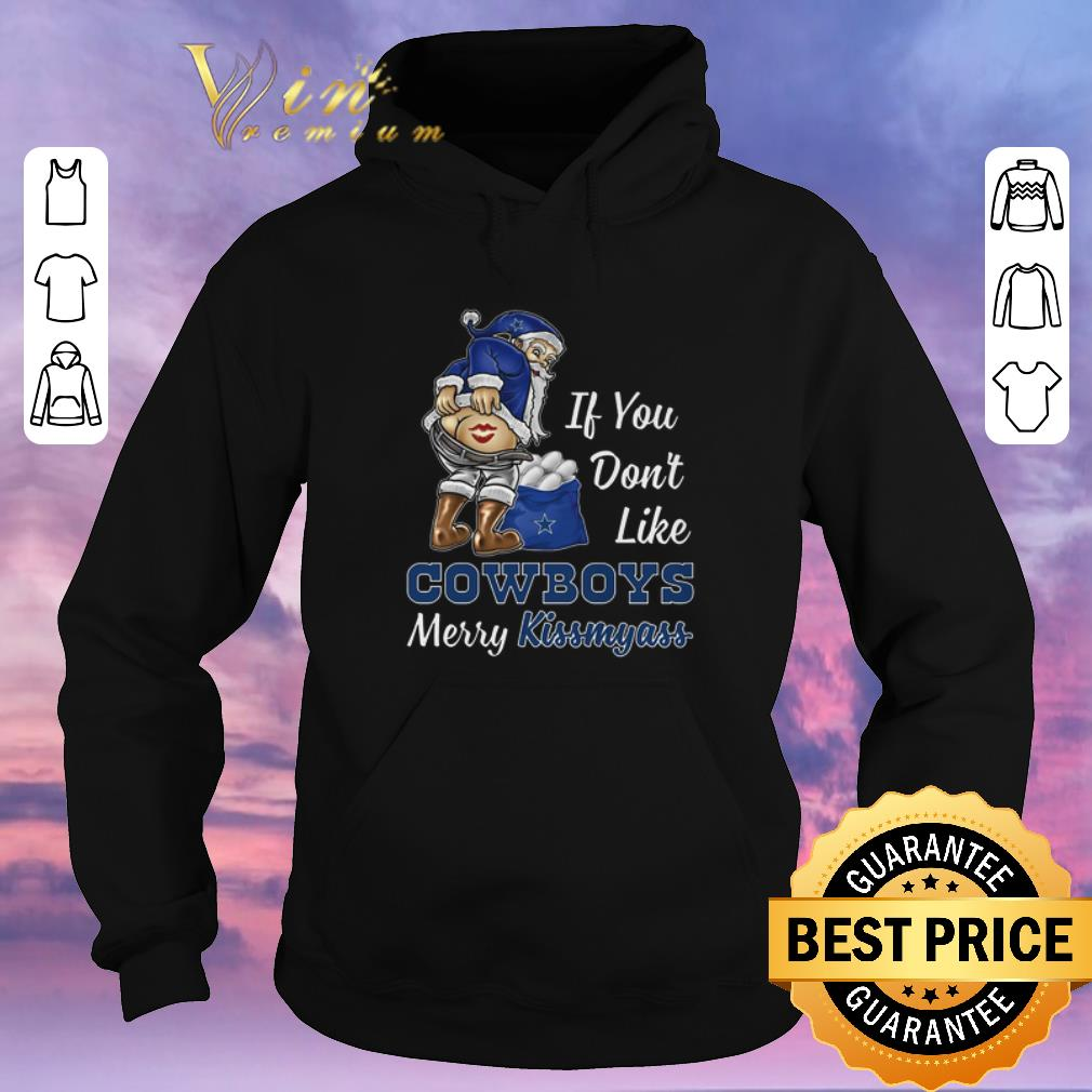 Awesome If you don t like Dallas Cowboys Merry Kissmyass Christmas shirt sweater 4 - Awesome If you don't like Dallas Cowboys Merry Kissmyass Christmas shirt sweater