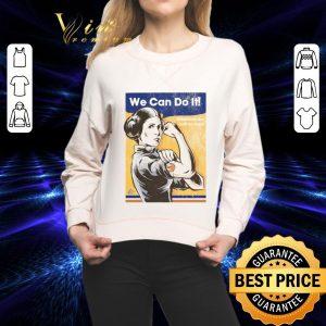 Awesome Princess Leia We can do it Star Wars shirt