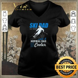 Awesome Ski Dad Like A Normal Dad But Cooler shirt sweater