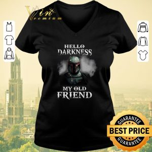 Awesome The Mandalorian hello darkness my old friends Boba Fett shirt sweater