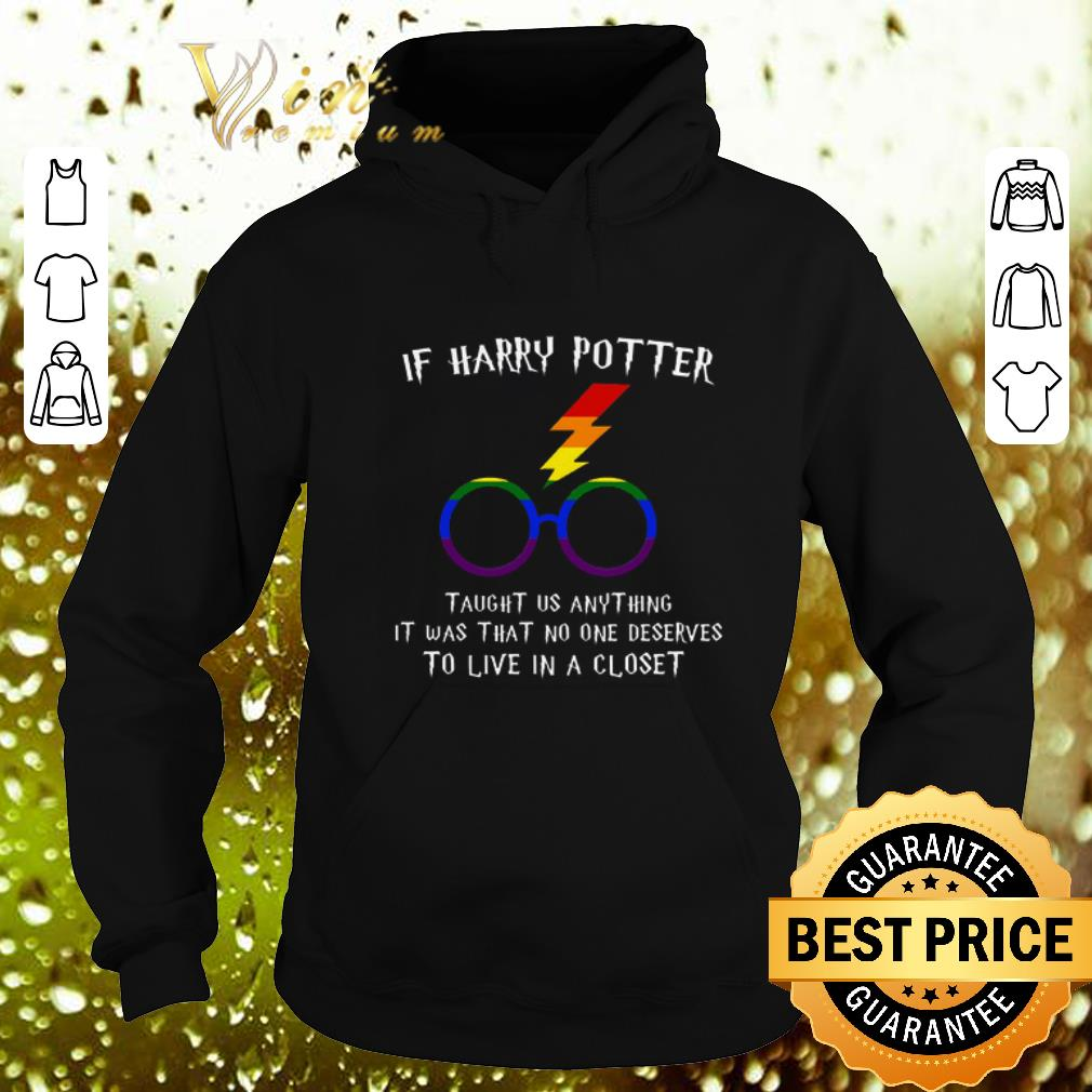 Best LGBT If Harry Potter taught us anything it was that no one shirt 4 - Best LGBT If Harry Potter taught us anything it was that no one shirt