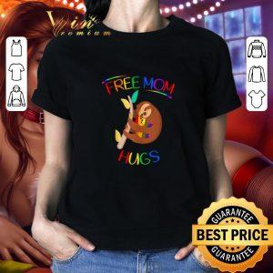 Best LGBT Sloth Free Mom Hugs Lesbian Pride shirt