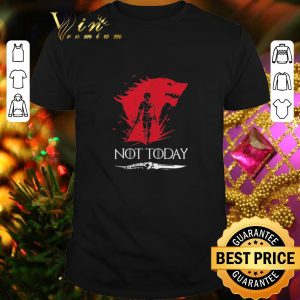 Best Not Today Death Valyrian Dagger No One Game Of Thrones shirt