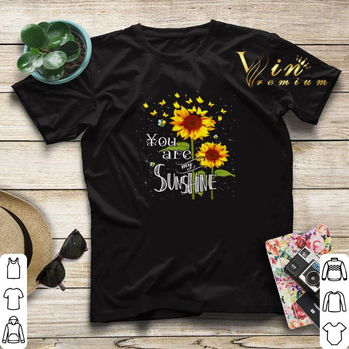 Butterfly Sunflower You Are My Sunshine shirt sweater 4 - Butterfly Sunflower You Are My Sunshine shirt sweater
