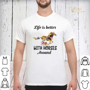Flower life is better with horses around shirt sweater 2