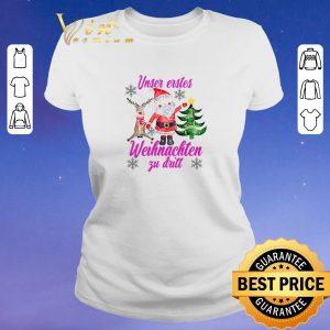 Funny Christmas Santa Reindeer Unser Erstes Weihnachten Zu Dritt shirt