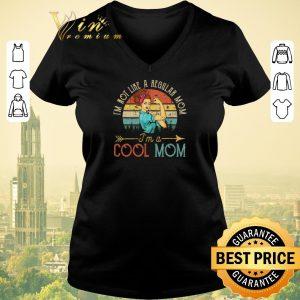 Funny Vintage Strong girl i'm not like a regular mom i'm a cool mom shirt