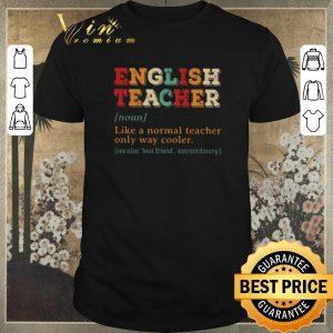 Hot English teacher vintage like a normal teacher only way cooler shirt sweater