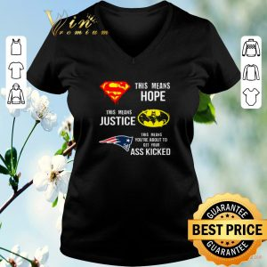 Hot New England Patriots Superman means hope Batman your ass kicked shirt sweater 1
