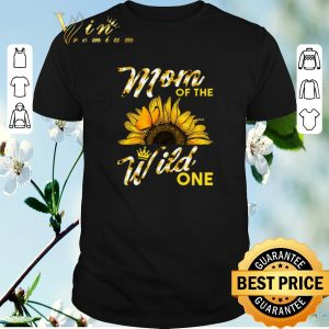 Hot Sunflower mom of the wild one shirt sweater