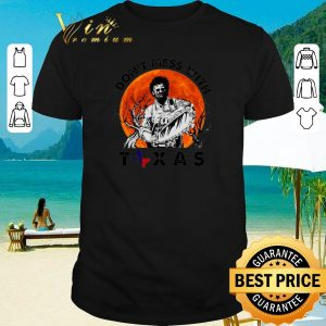 Nice Leatherface Don't mess with Texas sunset shirt 2020