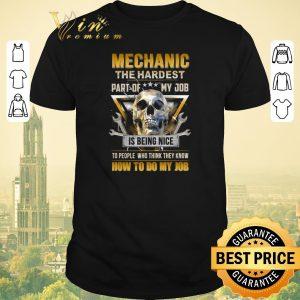 Nice Skull Mechanic The Hardest Part of my job is being nice shirt sweater