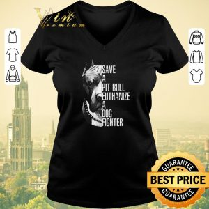 Official Pitbull dog Save a Pit Bull euthanize a dog fighter shirt sweater