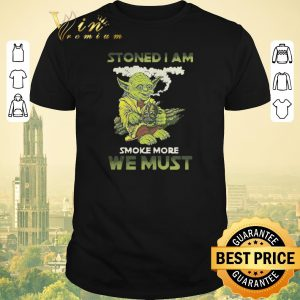 Official Yoda stoned i am smoke more we must shirt sweater