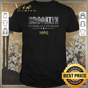 Original Brooklyn It's Where My Story Begins 1965 shirt sweater