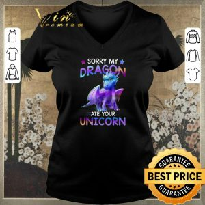 Original Sorry my dragon ate your unicorn cute shirt sweater