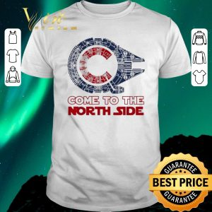 Premium Come To The North Side Star Wars Chicago Cubs Millennium Falcon shirt sweater