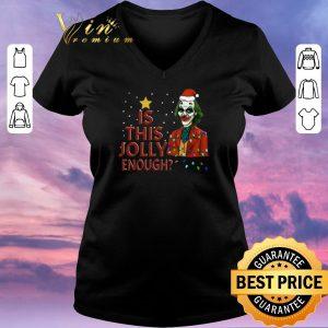 Pretty Christmas Santa Joker 2019 Is This Jolly Enough shirt