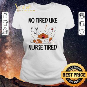 Top Dog no tired like nurse tired shirt sweater