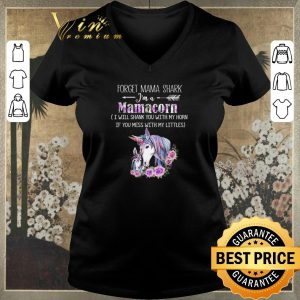 Top Unicorn forget mama shark i'm mamacorn i will shank horn flower shirt sweater