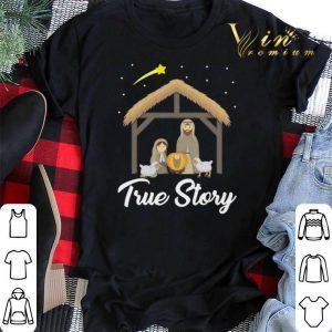True Story Nativity Christmas Christians shirt sweater 1