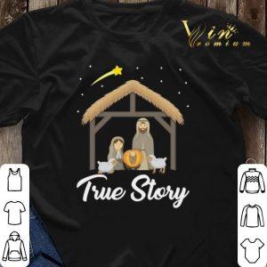 True Story Nativity Christmas Christians shirt sweater 2