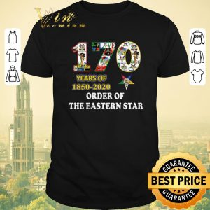 Awesome 170 years of 1850 2020 Order Of The Eastern Star shirt sweater