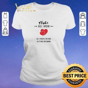 Funny Fait avec amour en 2 minutes par papa en 9 mois par maman shirt sweater